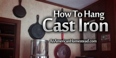 how to hang pictures how to hang cast iron on a wall an american homestead