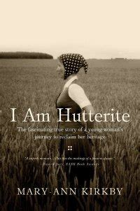 I Am Hutterite Essay by I Am Hutterite A Lovely Memoir From The Canadian Prairie Shirley Hershey Showalter