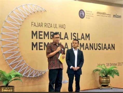 Buku Membela Islam Membela Kemanusiaan Fajar Riza Ul Haq islam indonesia islam untuk semua 187 intelektual