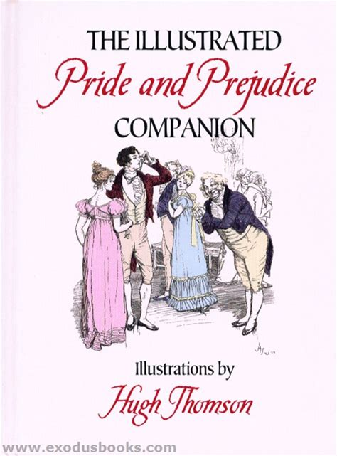 pride and prejudice illustrated books illustrated pride and prejudice companion exodus books
