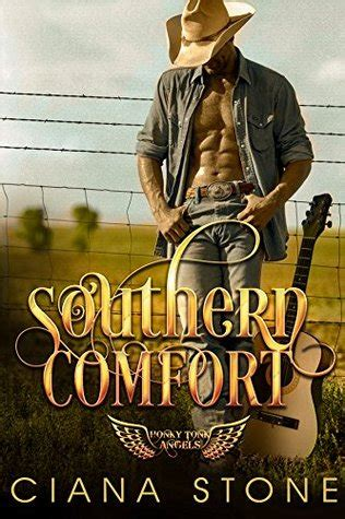 is southern comfort good southern comfort by ciana stone reviews discussion