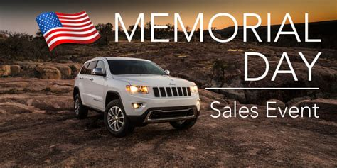 jeep summer sales event jeep memorial day sales event specials offers discounts