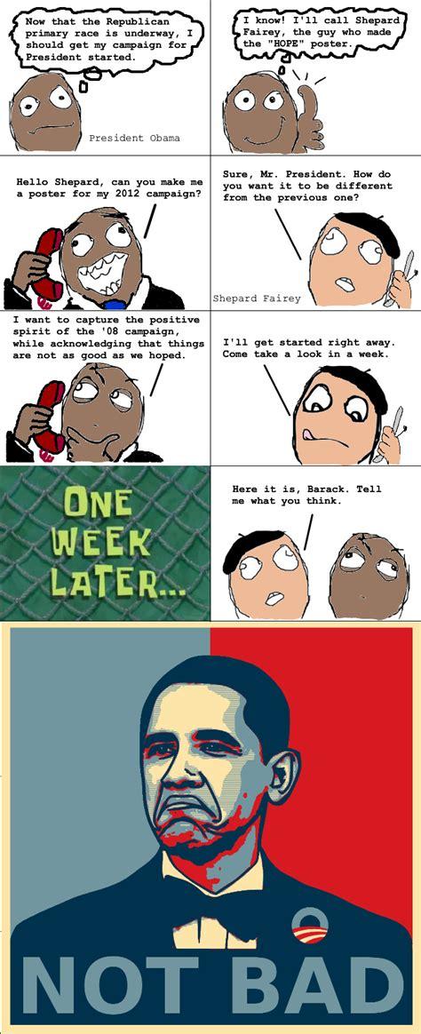Obama Hope Meme Generator - obama not bad face weknowmemes