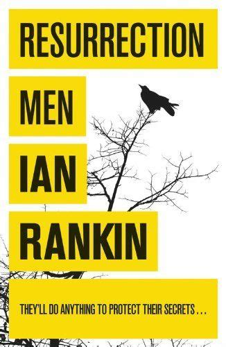 resurrection men inspector rebus bk 13 ian rankin 1000 images about books ian rankin on the impossible hanging gardens and novels