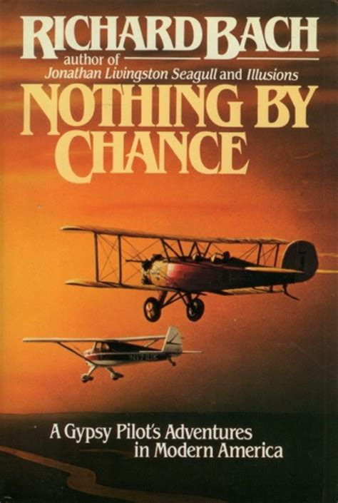 left to chance a novel books nothing by chance richard bach