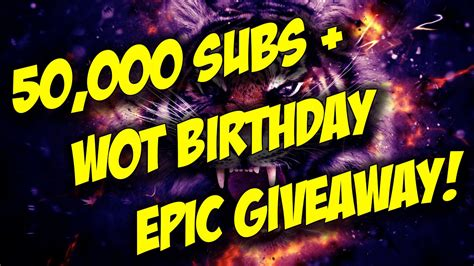 Epic Giveaway - world of tanks 50 000 subs wot 5th anniversary epic giveaway