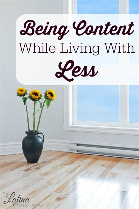 living with less being content while living with less its easy to get
