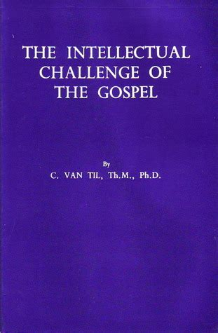 the intellectual books the intellectual challenge of the gospel by cornelius