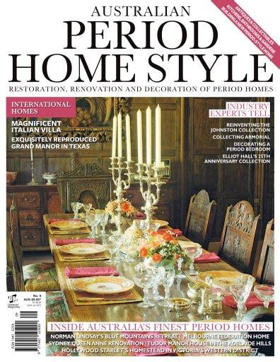 home decor magazines australia period style magazine australian period home style issue 9 subscriptions pocketmags