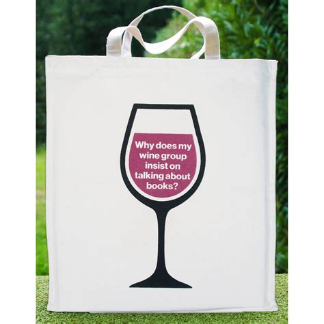 why does my whine why does my wine tote bag by the literary gift company notonthehighstreet