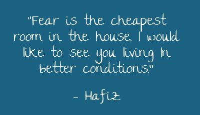 fear is the cheapest room in the house fear quotes goodreads quotesgram