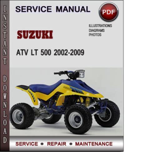 small engine repair manuals free download 2002 suzuki grand vitara interior lighting suzuki atv lt 500 2002 2009 factory service repair manual download