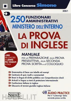 ministero dell interno test italiano 250 funzionari amministrativi ministero dell interno