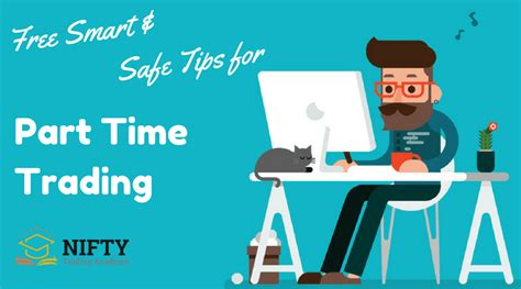 best smart safe tips for part time trading stock trading blogs