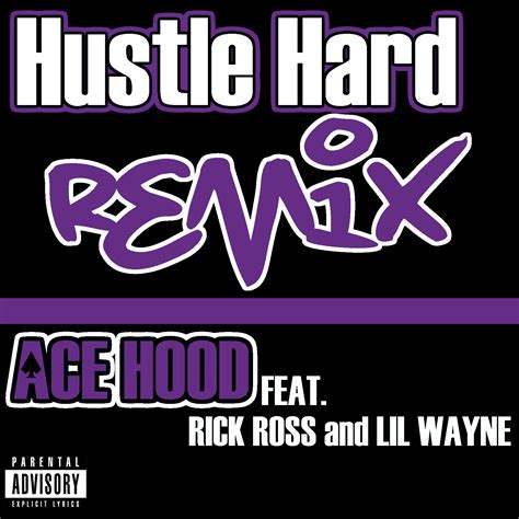 hustle hard remix rap it up design ace hood hustle hard remix