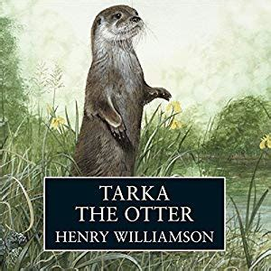 tarka the otter a tarka the otter audiobook henry williamson audible co uk