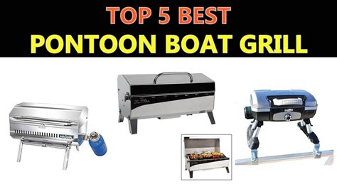 best boat grill best pontoon boat grill 2018 youtube