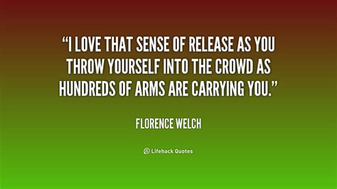 welch quotes florence welch quotes quotesgram