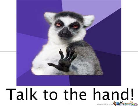 talk meme talk to the by cokaglodar meme center
