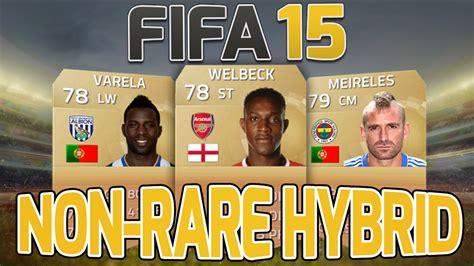 non rare players fifa 15 fifa 15 squad builder overpowered 10k non rare hybrid
