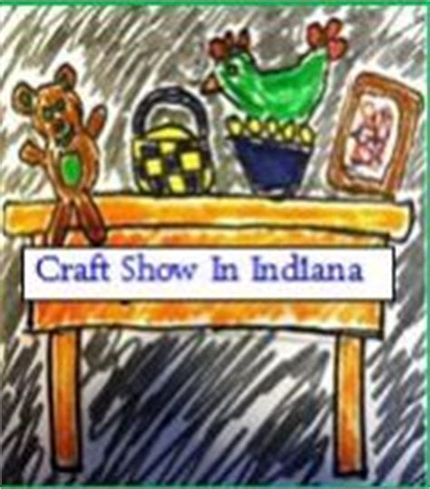 craft crown point 16 best images about indiana craft shows and fairs on