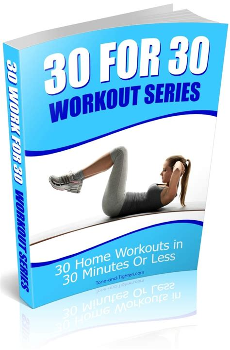 30 at home workouts 30 minutes or less tone and tighten