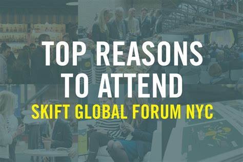 Top 8 Reasons To Tell The top 3 reasons you cannot miss skift global forum skift