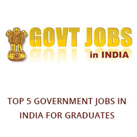 Mba Related In Government Sector by Top 5 Government In India For Graduates