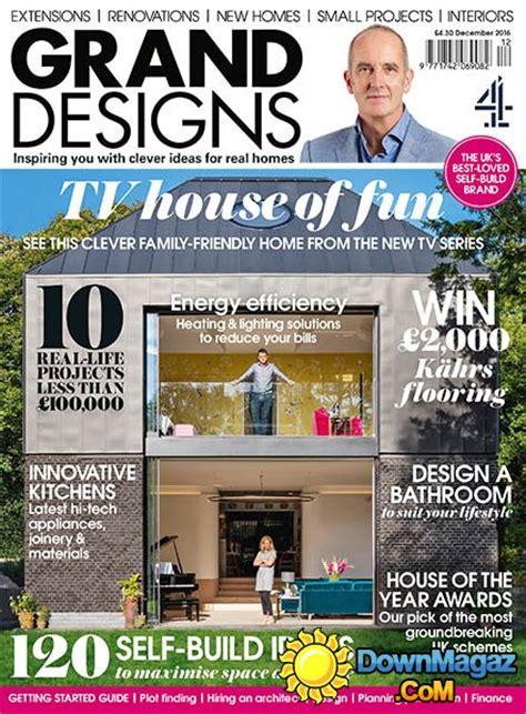 home and design magazine uk grand designs uk december 2016 187 download pdf magazines