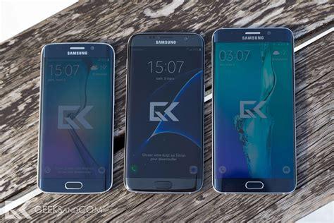 Samsung S7 Edge Vs S6 Edge test du samsung galaxy s7 edge design puissance et autonomie au rendez vous geeks and