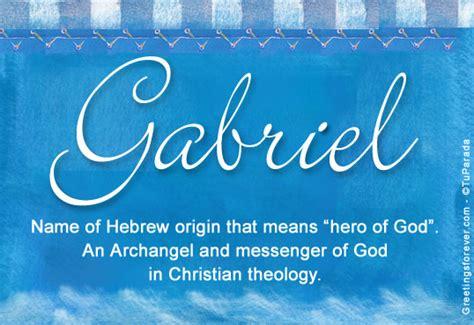 name origin gabriel name meaning gabriel name origin name gabriel