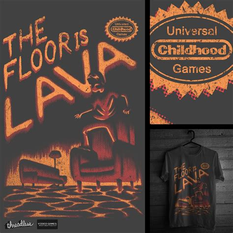 The Floor Is Lava by The Floor Is Lava A Cool T Shirt By Natechristenson On