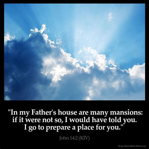 The Place Bible Verse 14 2 Bible King Version Mansions And Places