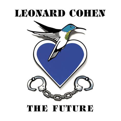testo closing time closing time the future leonard cohen testo traduzione