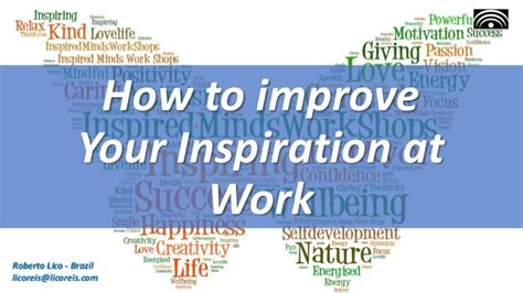 how to improve workflow how to improve your inspiration at work