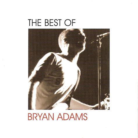 download mp3 full album bryan adams the best of bryan adams bryan adams mp3 buy full tracklist
