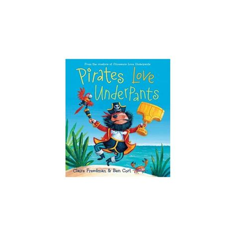 libro everyone loves underpants a pirates love underpants english wooks