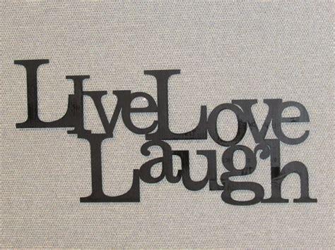 live laugh love art live laugh love wood word art sign wall decor black