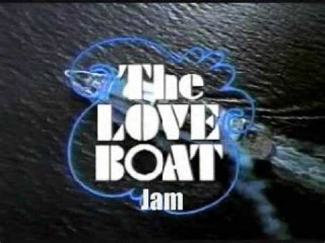 theme to love boat lyrics james de frances the love boat theme song originally