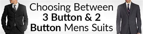 choosing   button  button mens suits