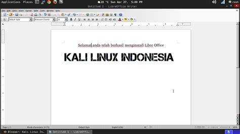 tutorial kali linux indonesia cara install libre office kali linux kali linux indonesia