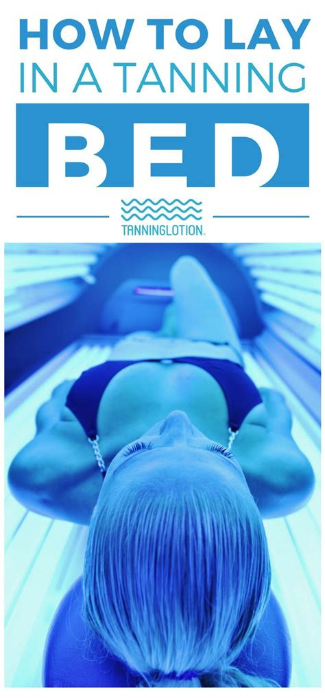 how to lay in a tanning bed skincare routine tips if you ve ever wondered how to