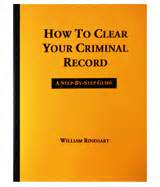 How To Clear Criminal Record In Clean Slate The New Laws Criminal Records The Publications Press