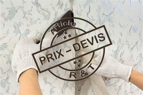 Prix Pose Tapisserie by Prix De La Pose De Tapisserie Et Exemple De Devis