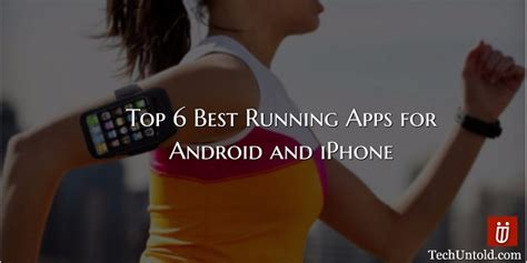 best running app for android top 6 best running apps for android and iphone free