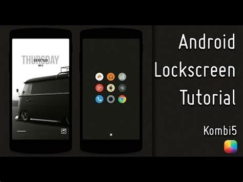 tutorial youtube android kombi5 android lockscreen tutorial youtube