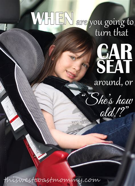 when should car seat be front facing extended rear facing when to turn that car seat around