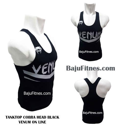 Baju Olahraga Fitness Unik Cobra Black Venum On Line Gr 1 089506541896 tri reseller gold gympria baju olahraga