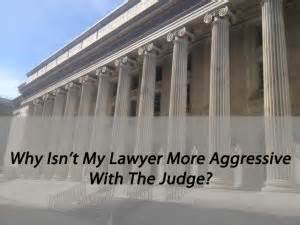 why isn t my why isn t my lawyer getting more aggressive with the judge colorado criminal