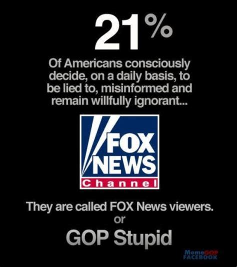 Stupid Quotes Fox News Dumb Quotes Quotesgram